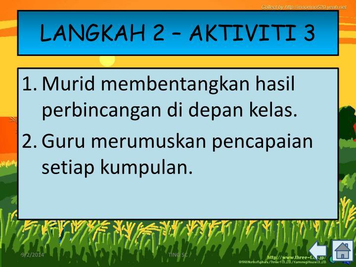LANGKAH 2 – AKTIVITI 3
