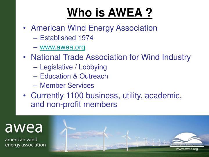 Who is AWEA ?