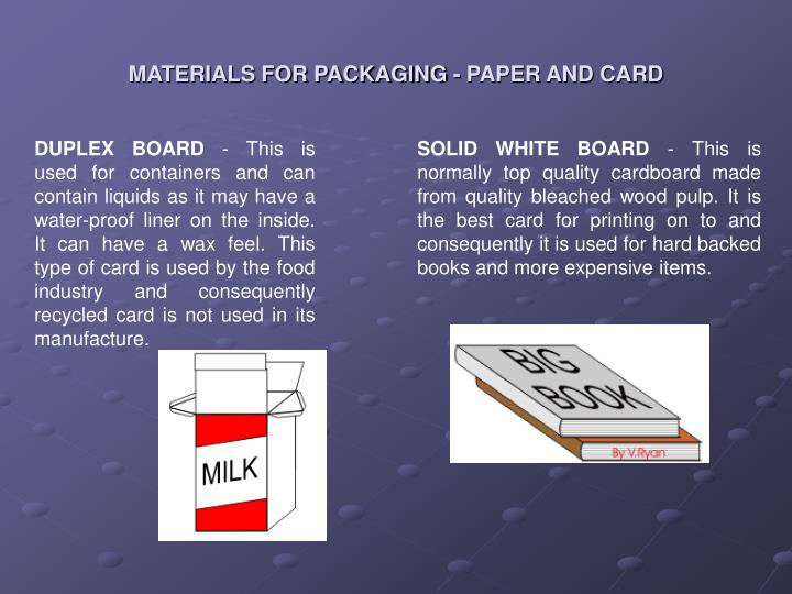 Materials for packaging paper and card1