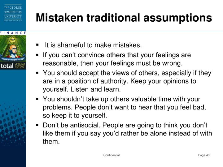 Mistaken traditional assumptions