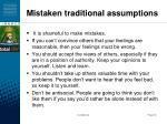 mistaken traditional assumptions