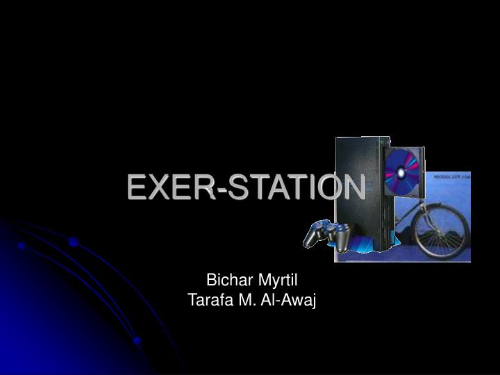 Exer station