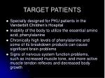 target patients