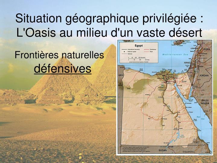 Situation géographique privilégiée: