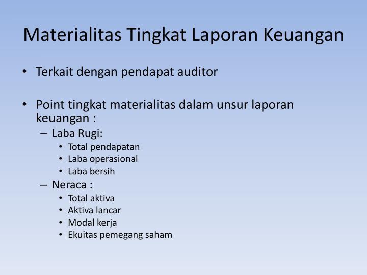 Materialitas Tingkat Laporan Keuangan