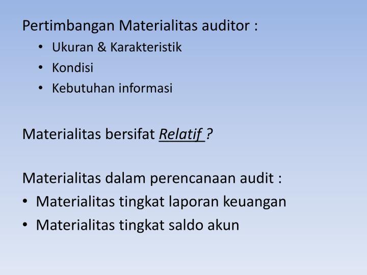 Pertimbangan Materialitas auditor :