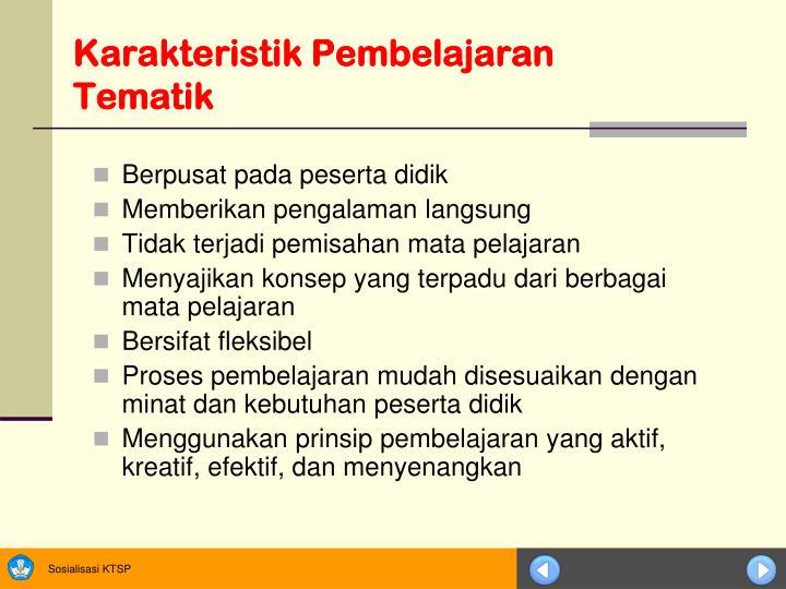 Karakteristik Pembelajaran Tematik