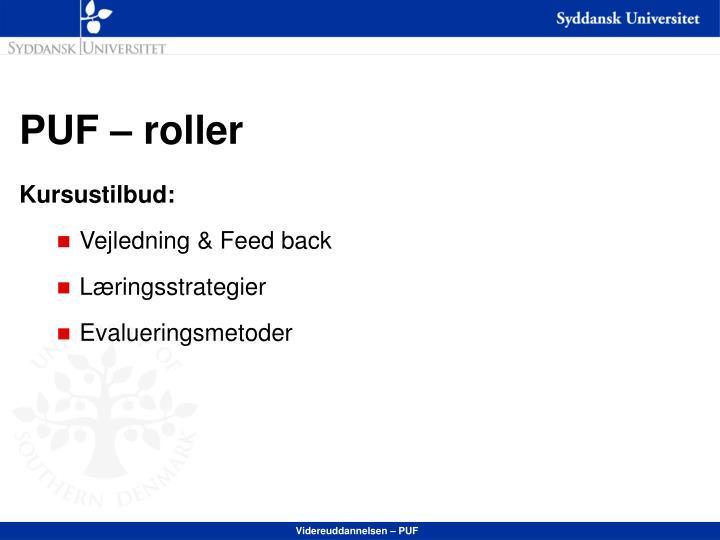 PUF – roller