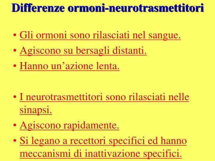 Differenze ormoni-neurotrasmettitori