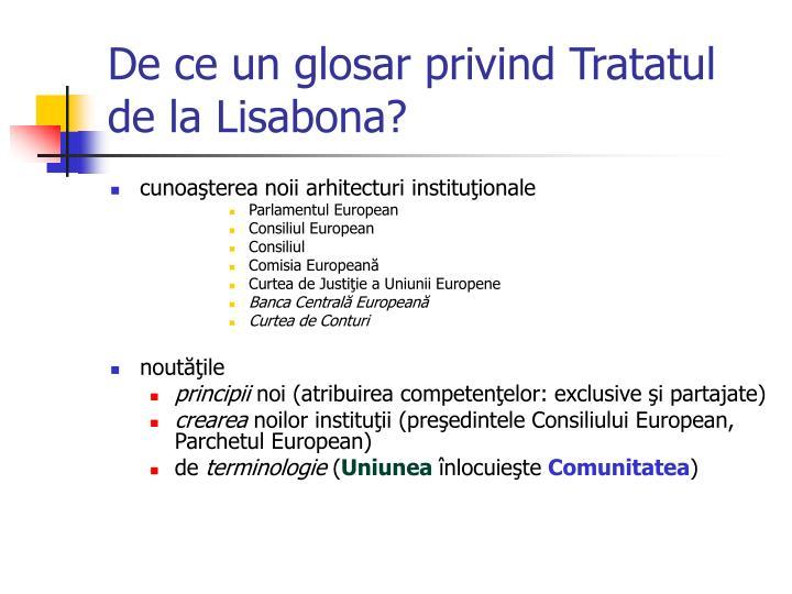 De ce un glosar privind Tratatul de la Lisabona?