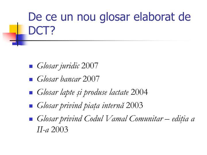 De ce un nou glosar elaborat de DCT?