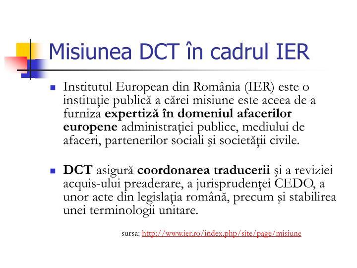 Misiunea DCT în cadrul IER