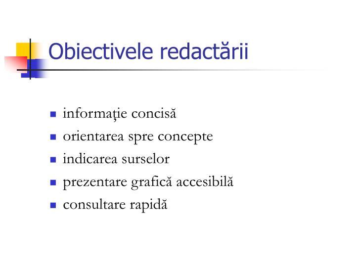 Obiectivele redactării