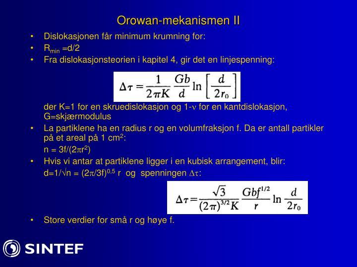 Orowan-mekanismen II