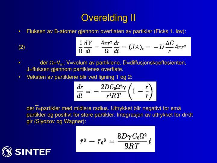 Overelding II
