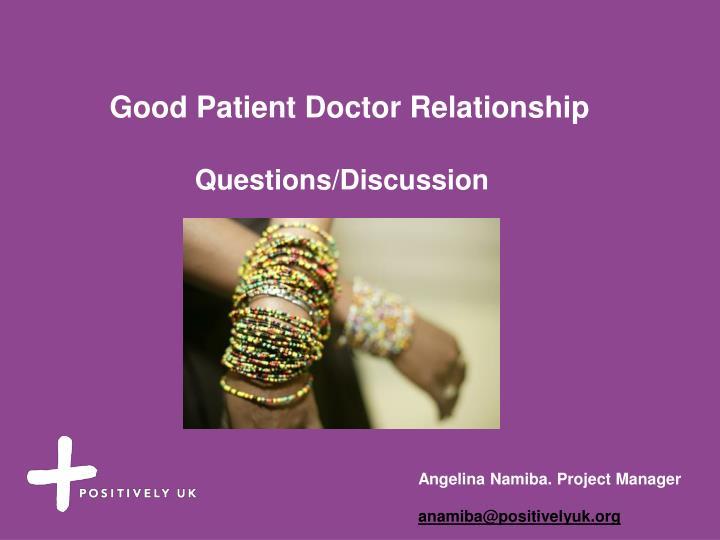 Good Patient Doctor Relationship