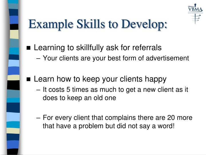 Example Skills to Develop:
