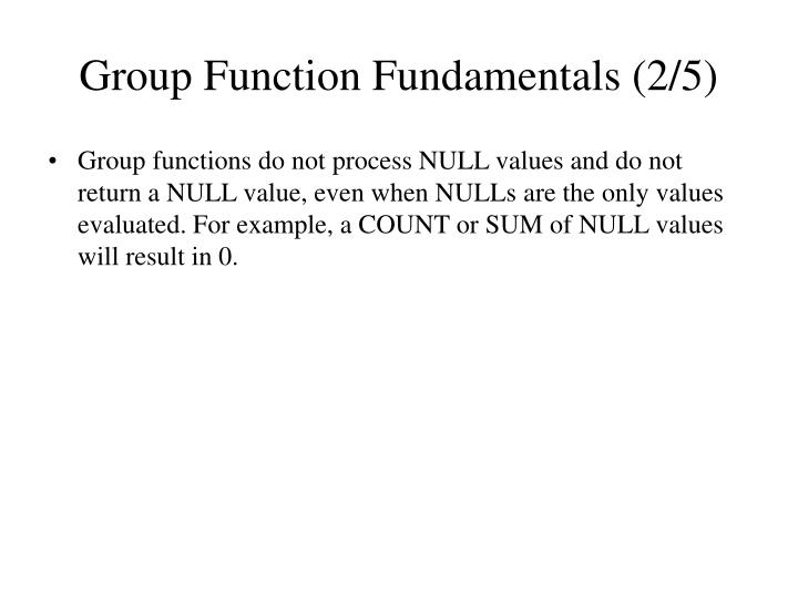 Group Function Fundamentals (2/5)