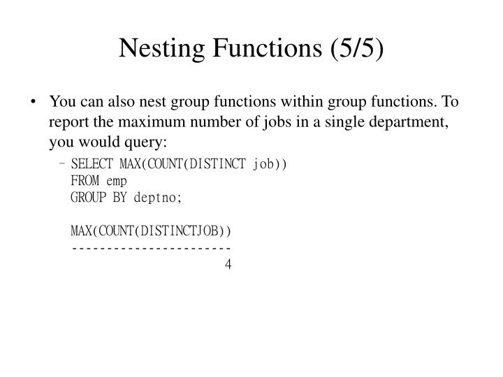Nesting Functions (5/5)