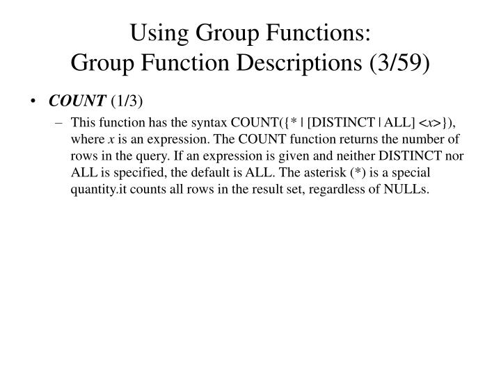 Using Group Functions: