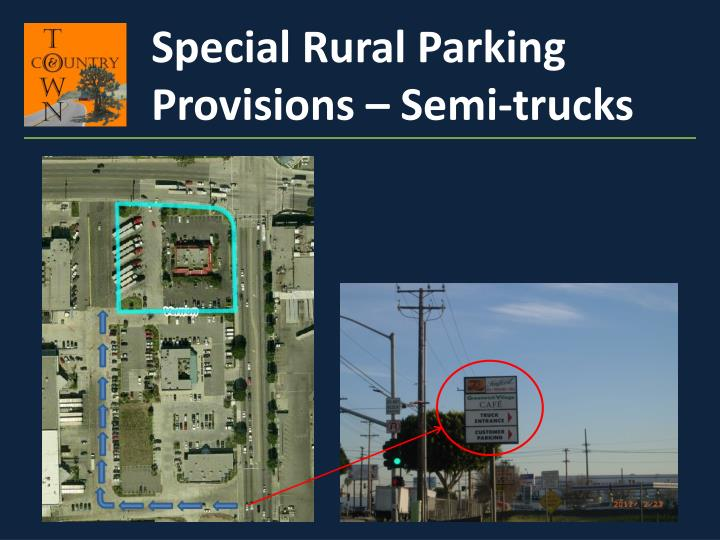 Special Rural Parking Provisions – Semi-trucks