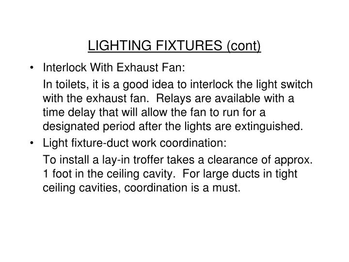 LIGHTING FIXTURES (cont)
