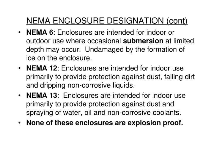 NEMA ENCLOSURE DESIGNATION (cont)