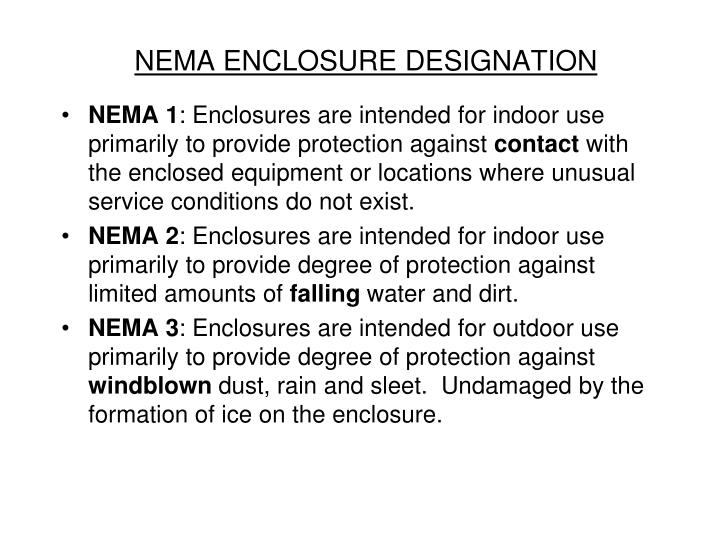 NEMA ENCLOSURE DESIGNATION