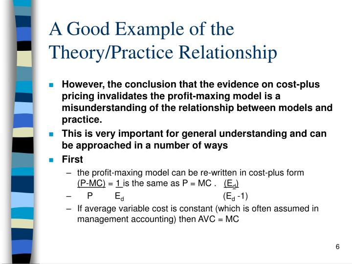A Good Example of the Theory/Practice Relationship