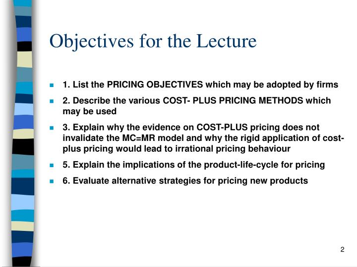Objectives for the lecture
