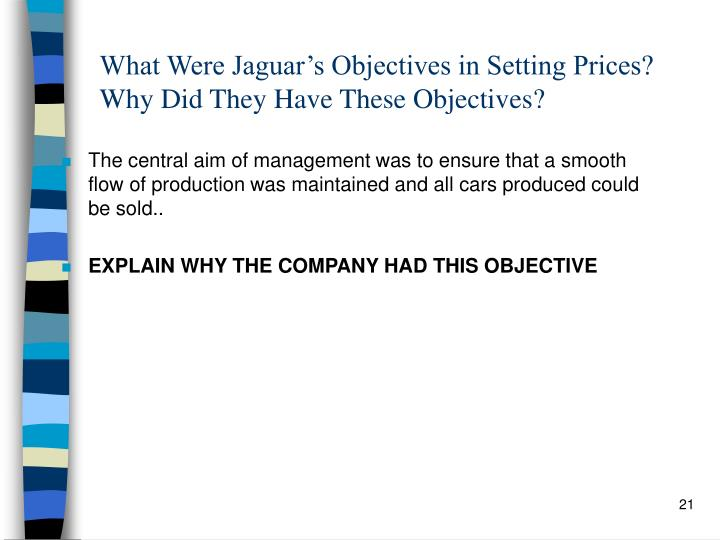 What Were Jaguar's Objectives in Setting Prices? Why Did They Have These Objectives?