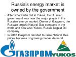 russia s energy market is owned by the government