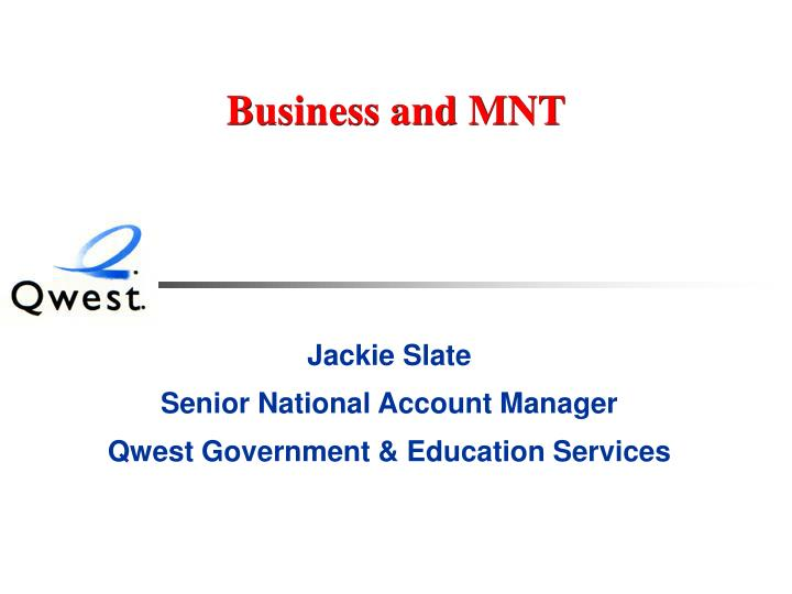 Business and MNT