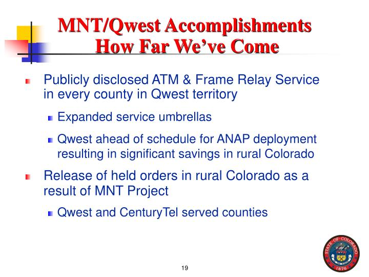 MNT/Qwest Accomplishments