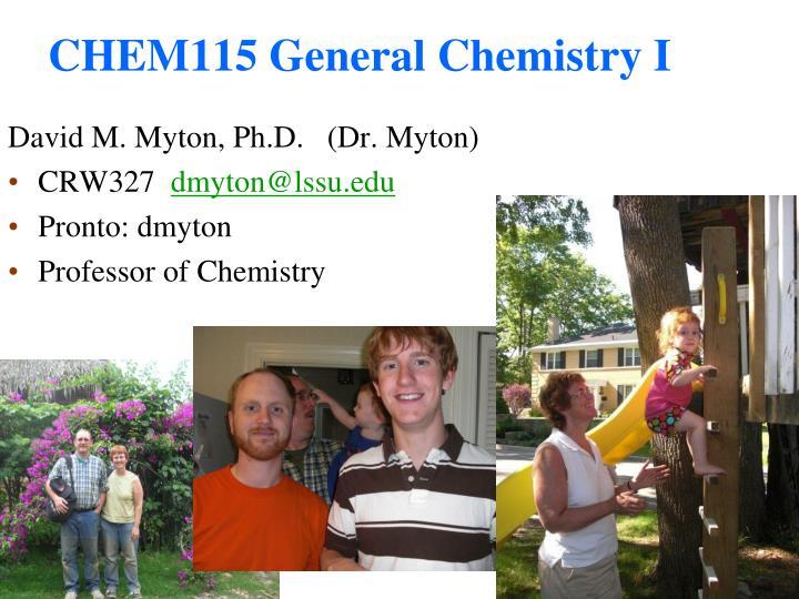 CHEM115 General Chemistry I