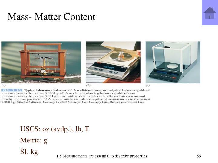Mass- Matter Content