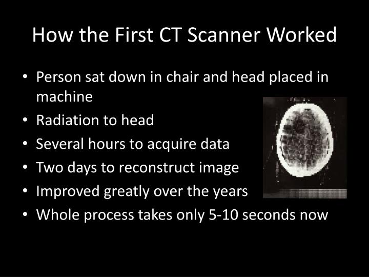 How the First CT Scanner Worked
