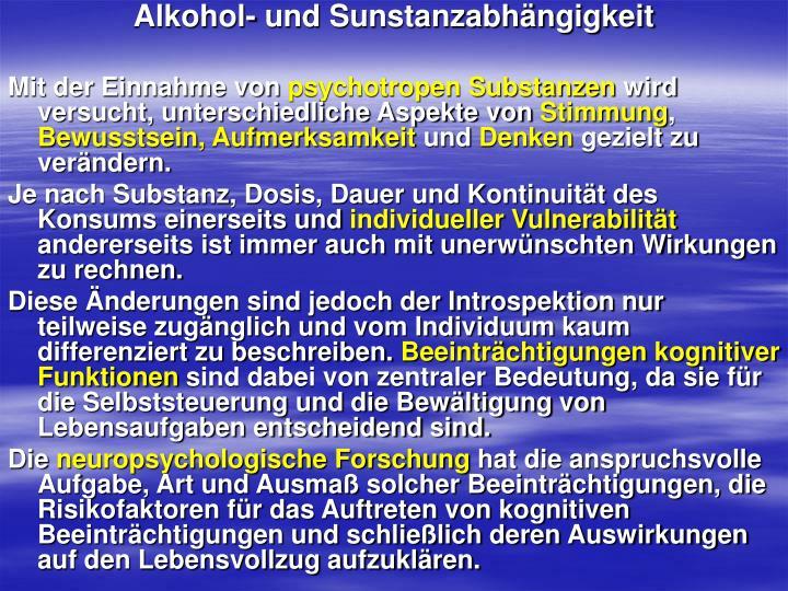 Alkohol- und Sunstanzabhängigkeit