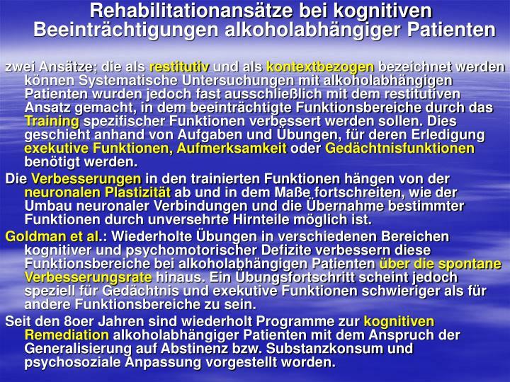 Rehabilitationansätze bei kognitiven Beeinträchtigungen alkoholabhängiger Patienten