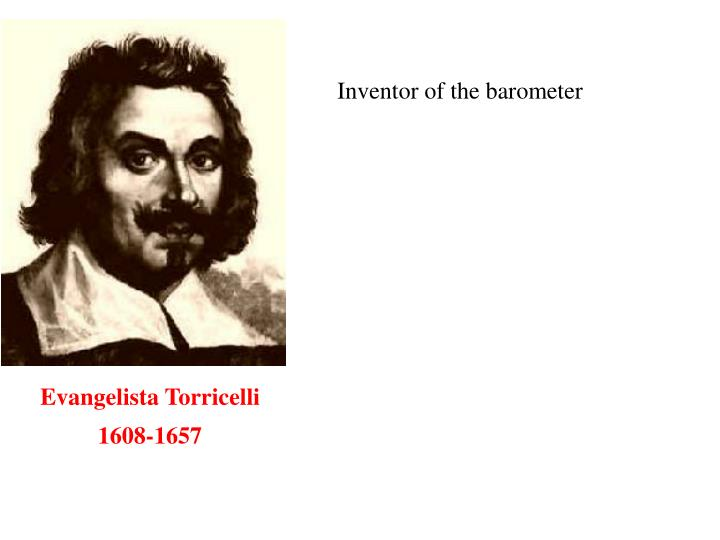 Inventor of the barometer