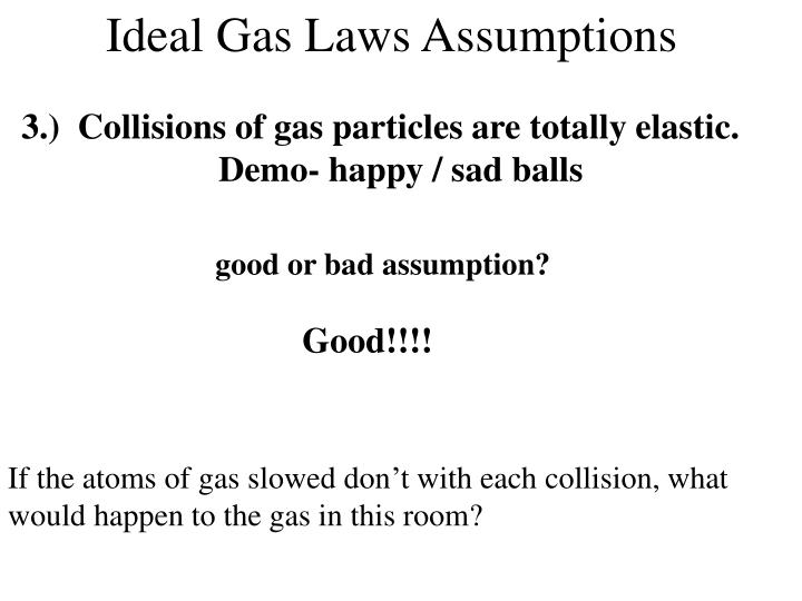 Ideal Gas Laws Assumptions