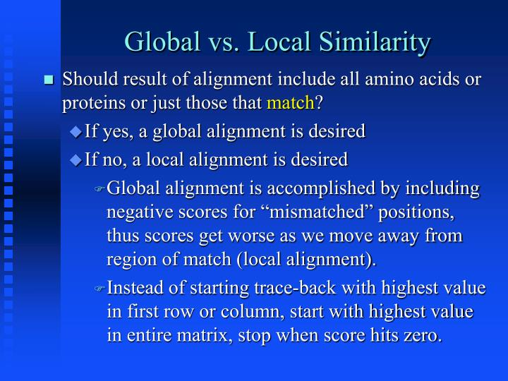 Global vs. Local Similarity