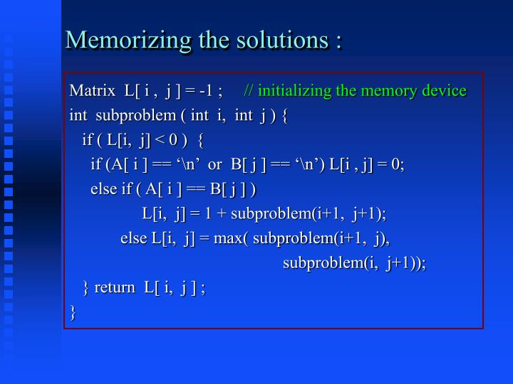 Memorizing the solutions :