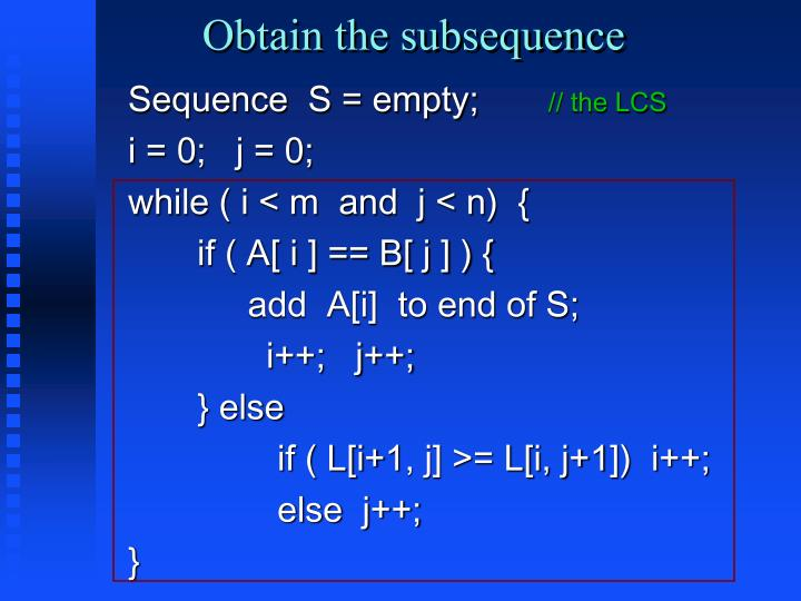 Obtain the subsequence