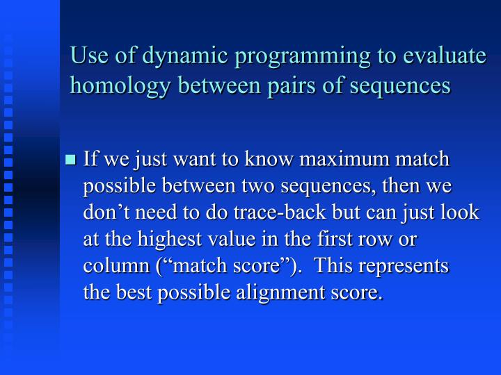 Use of dynamic programming to evaluate homology between pairs of sequences