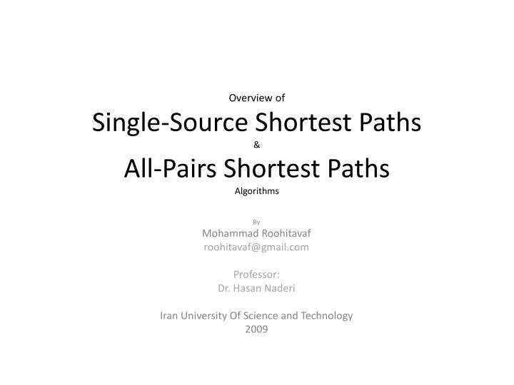 Overview of single source shortest paths all pairs shortest paths algorithms