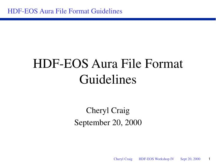 Hdf eos aura file format guidelines