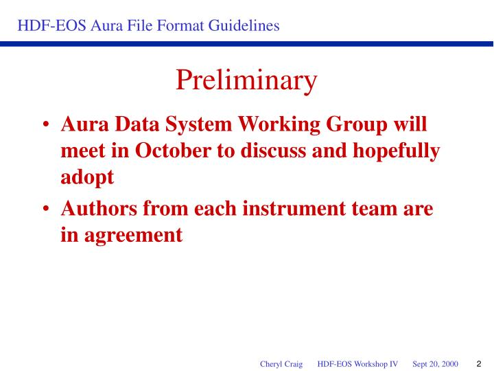 Aura Data System Working Group will meet in October to discuss and hopefully adopt