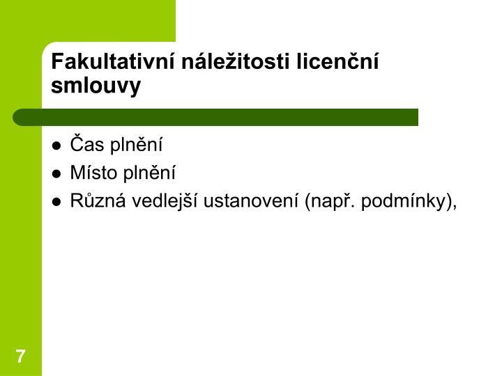 Fakultativní náležitosti licenční smlouvy