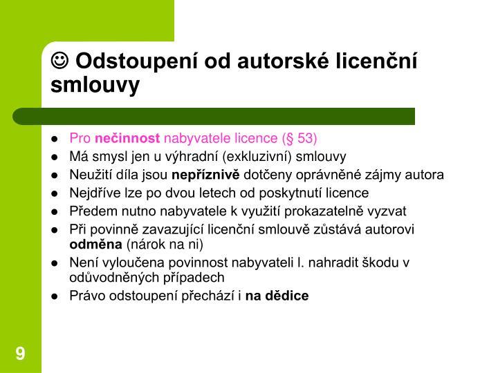  Odstoupení od autorské licenční smlouvy